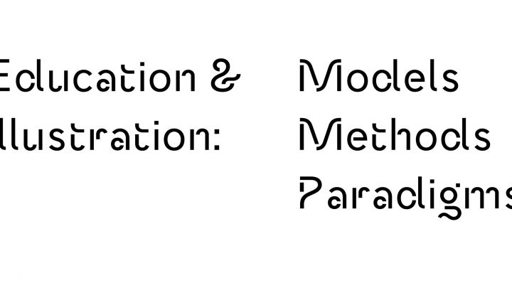 Education and Illustration: Models Methods Paradigms, 11th Illustration Research Symposium