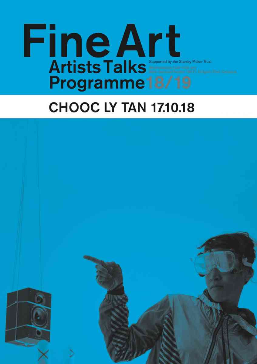 Fine Art Artists Talks programme poster - Chooc Ly Tan