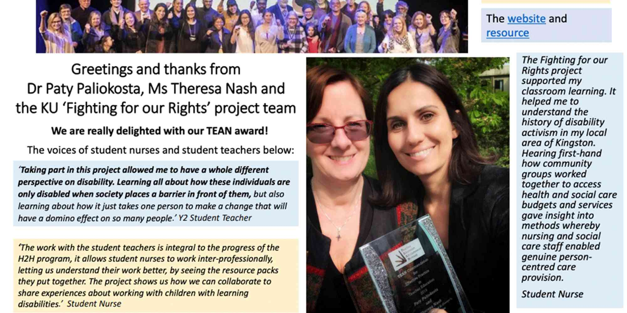 2019 TEAN Commendation Award for Effective Practice in Teacher Education (University of Cumbria) - The Disability Awareness Resource, stemming from co-production received a national award for its impact on teacher training.