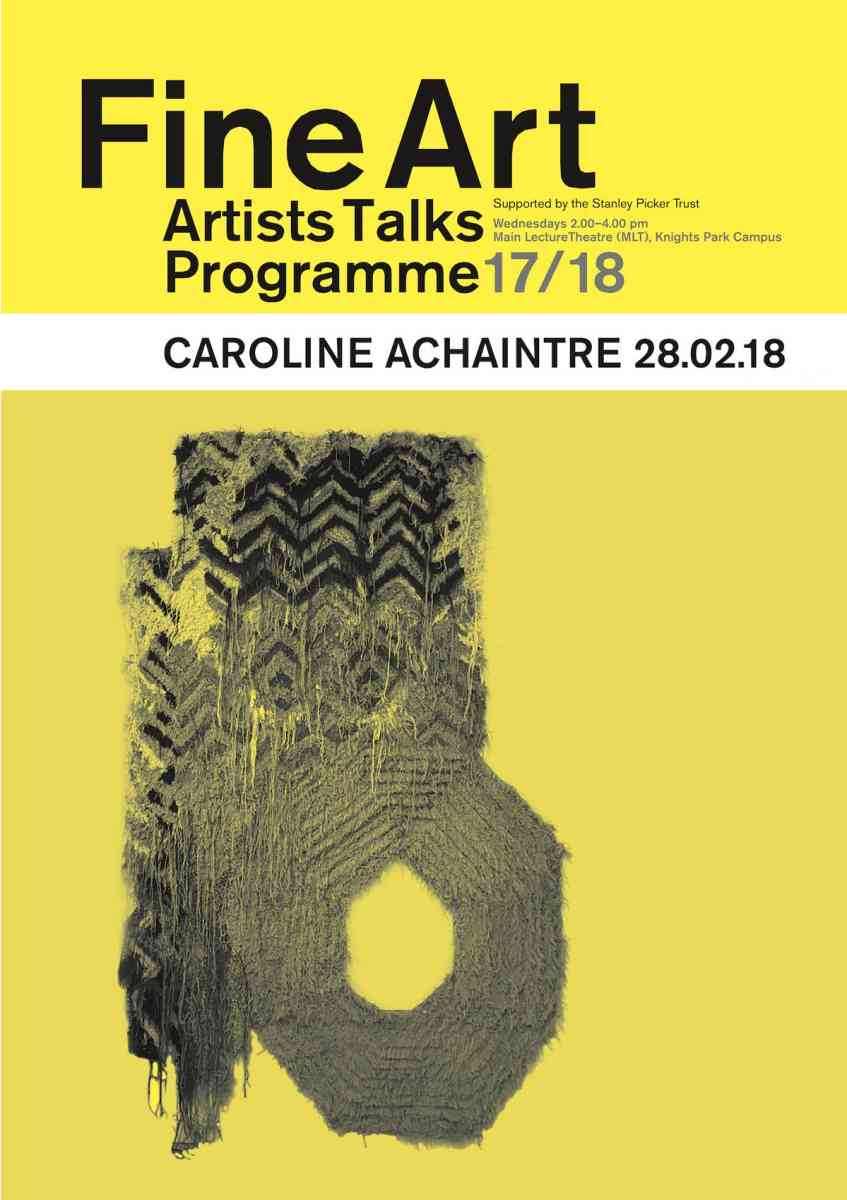 Fine Art Artists Talks programme poster - Caroline Achaintre