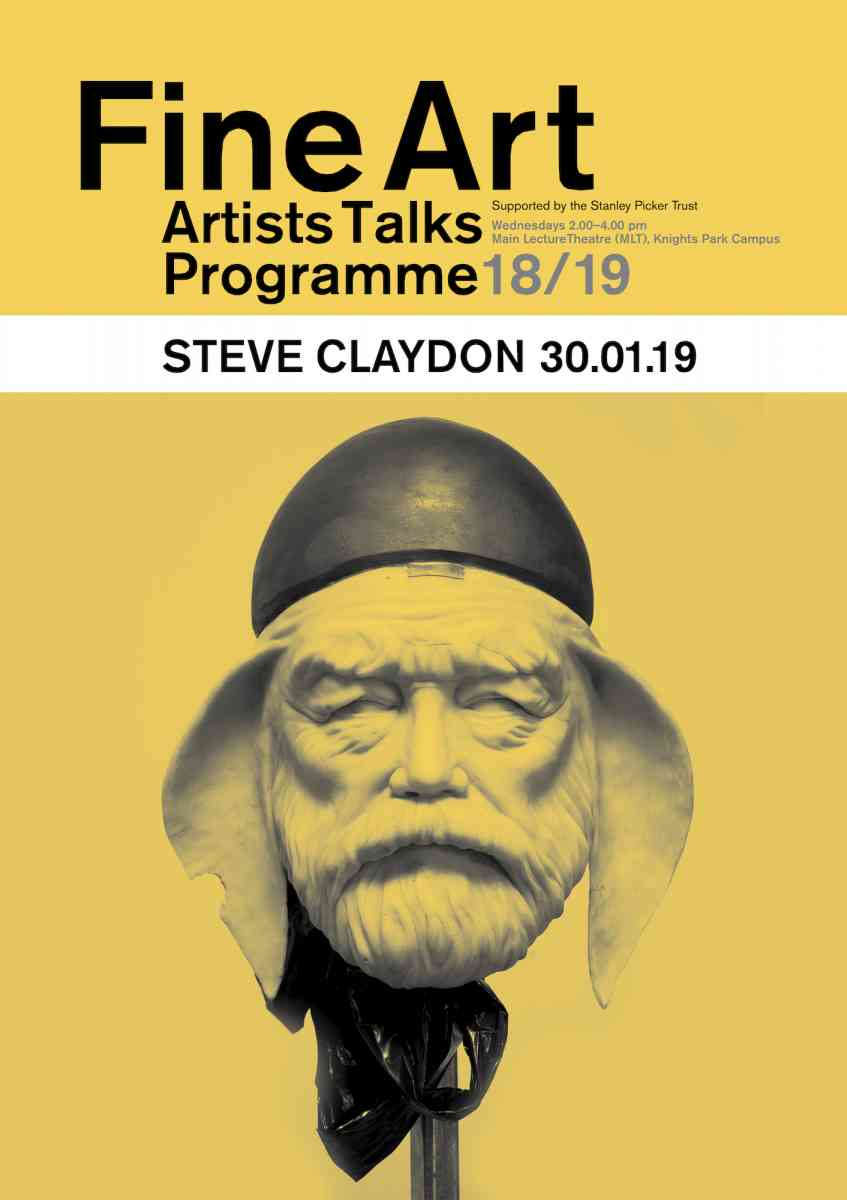 Fine Art Artists Talks programme poster - Steve Claydon