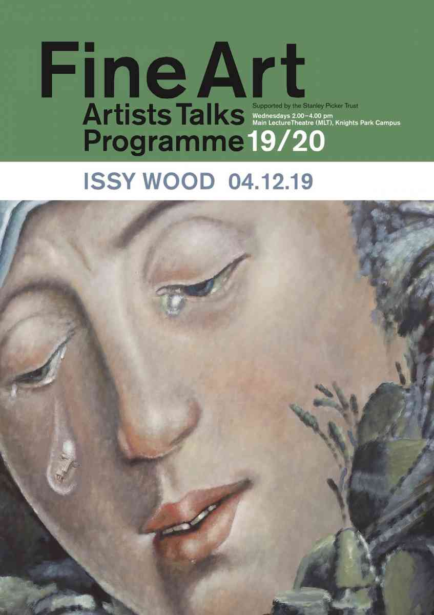 Fine Art Artists Talks programme poster - Issy Wood
