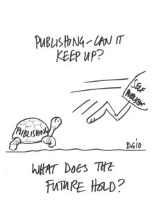 The fast-paced world of self-publishing was captured in this cartoon by conference artist David Gifford.