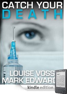 The front cover of Louise's book, Catch Your Death